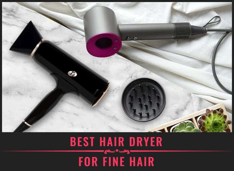 Featured Image of Best Hair Dryer for Fine Hair