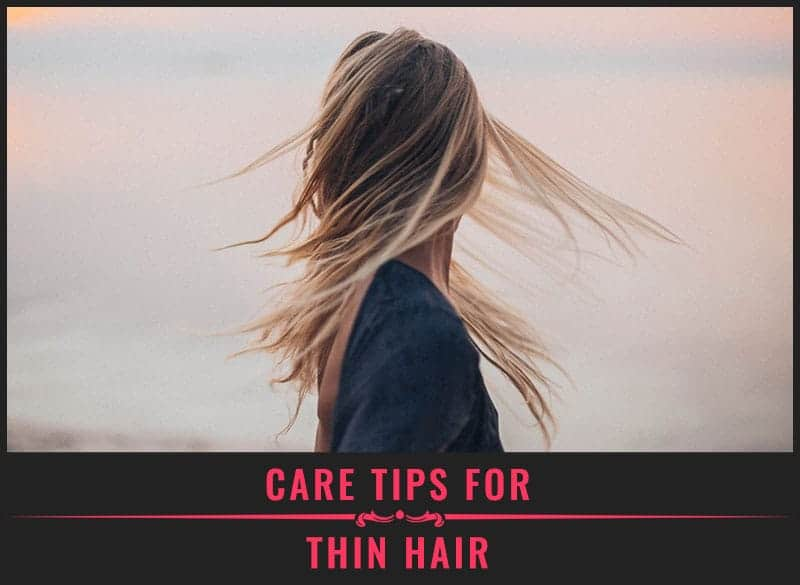 Featured Image of Care Tips for Thin Hair