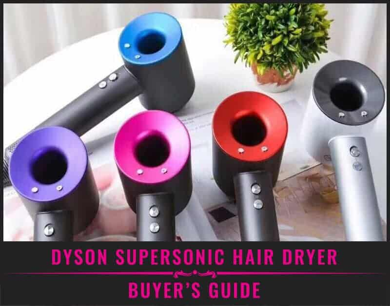Featured Image of Dyson Supersonic Hair Dryer - Buying Guide