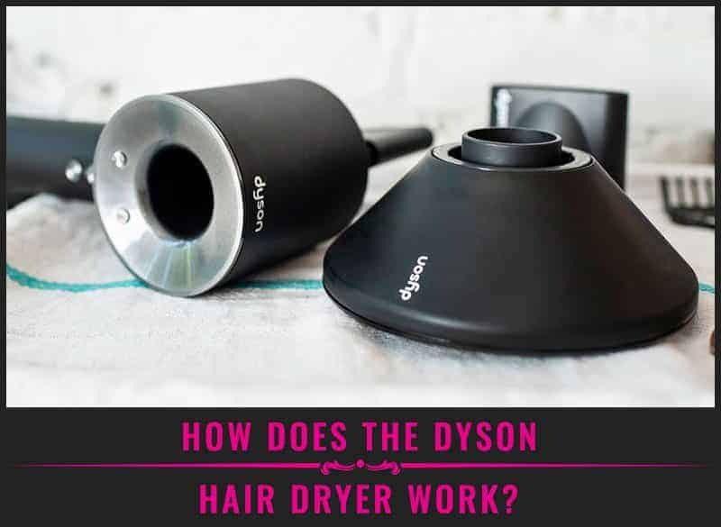 Featured Image of How Does the Dyson Hair Dryer Work