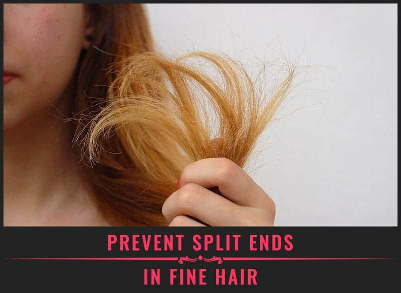 Featured Image of Prevent Split Ends in Fine Hair
