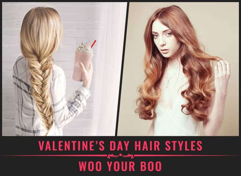 Featured Image of Valentines Day Hair Styles Woo Your Boo