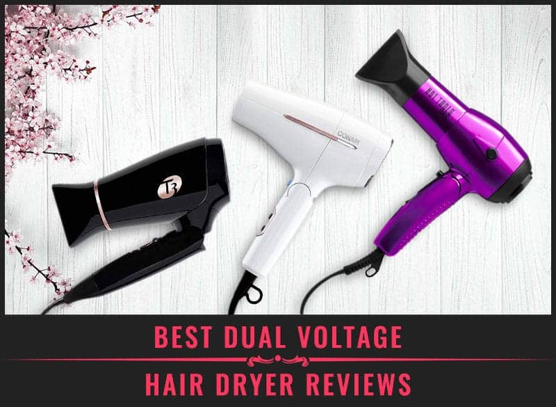 Featured Image of Best Dual Voltage Hair Dryer Reviews