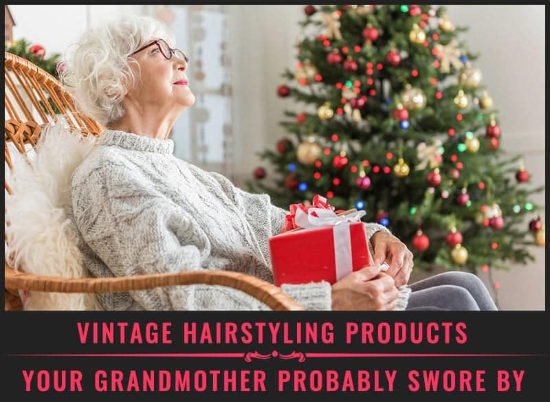 Featured Image of Vintage Hairstyling Products Your Grandmother Probably Swore by