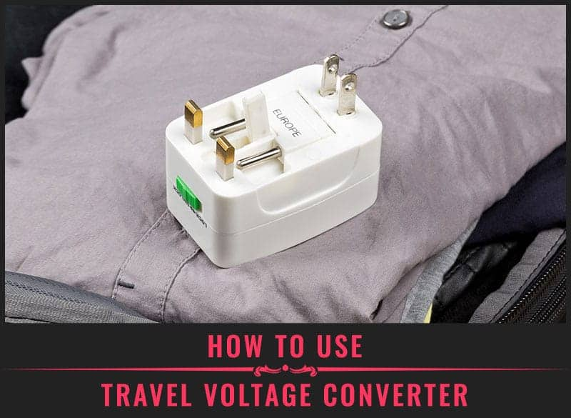 Featured Image of How to Use Travel Voltage Converter
